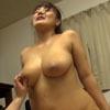 【マザー】爆乳爆乳ぽっちゃり女子 #007